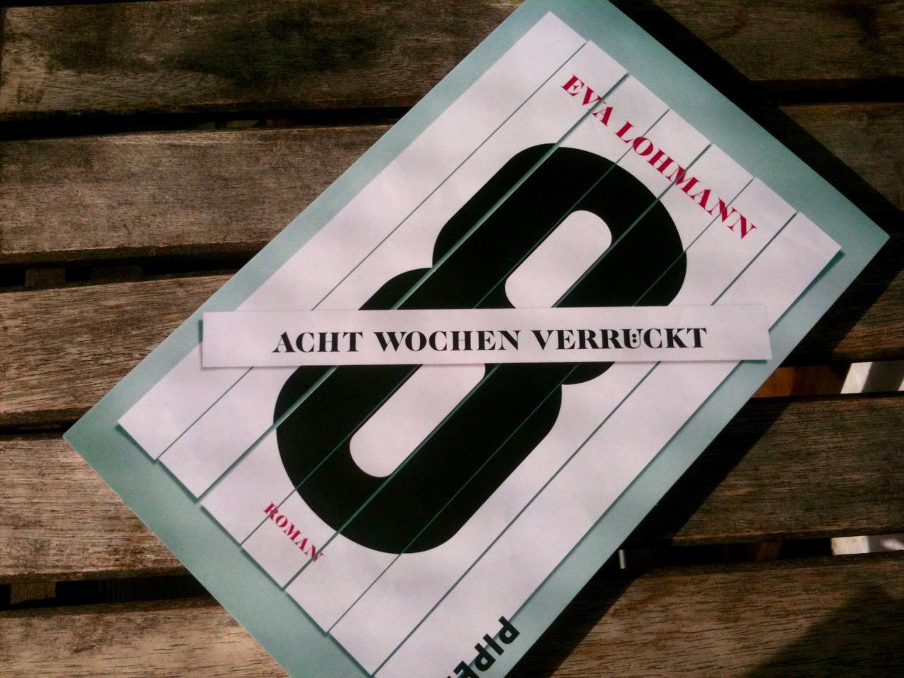Cover-Acht-Wochen-verrueckt_Eva-Lohmann